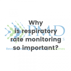 Why is respiratory rate monitoring so important?