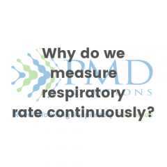 Why do we measure respiratory rate continuously?
