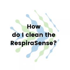 How do I clean the RespiraSense?